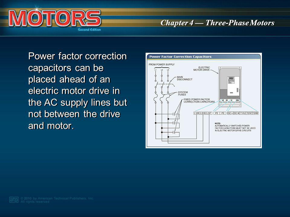 Chapter 4 Three-Phase Motors For circuits with mixed inductive and resistive components, the current lags the voltage by a value between 0° and 90°.
