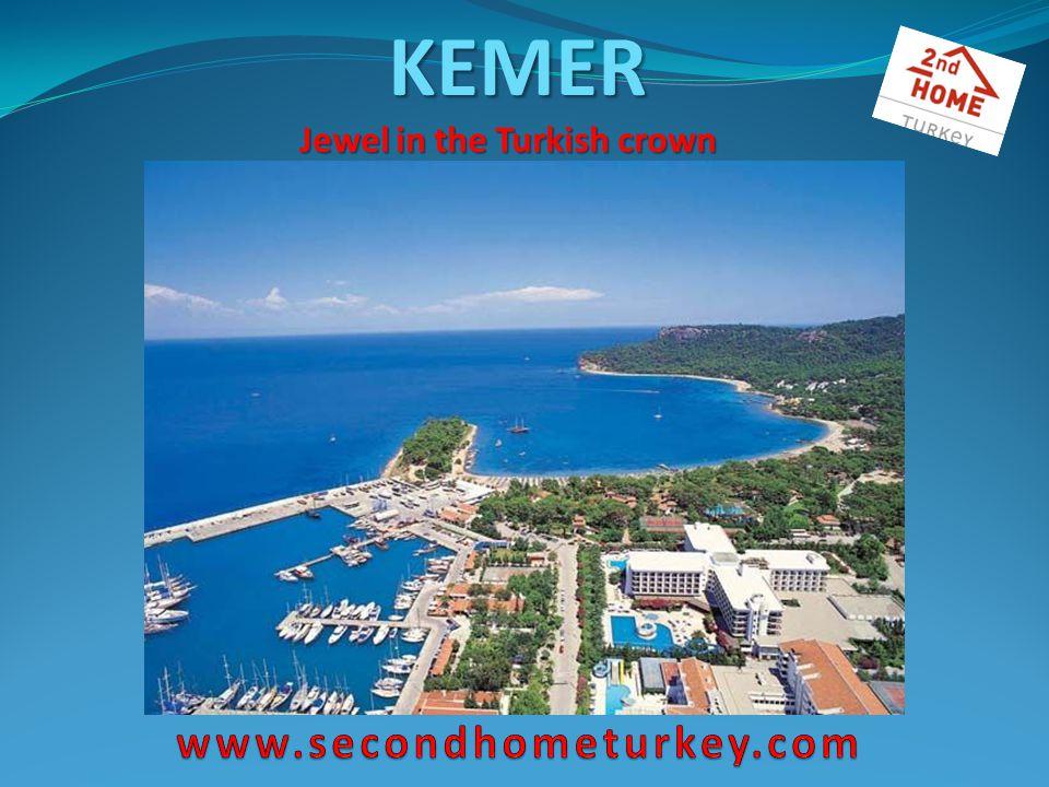 KEMER Jewel in the Turkish crown