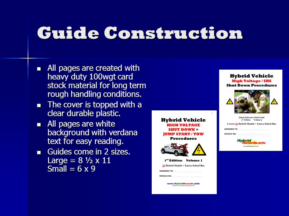 Guide Construction All pages are created with heavy duty 100wgt card stock material for long term rough handling conditions.