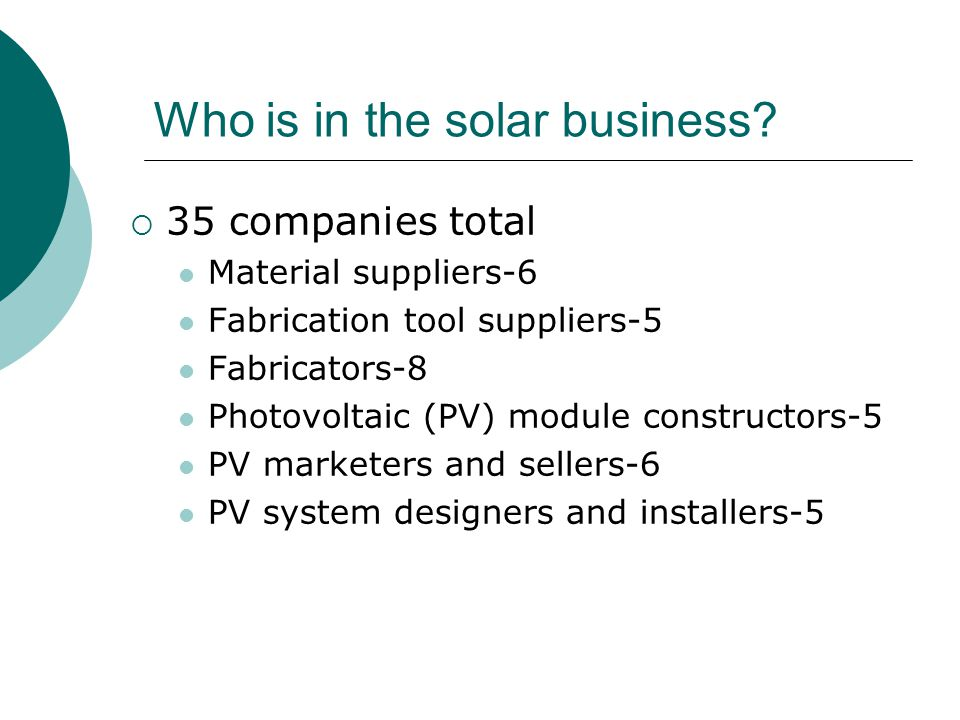 Who is in the solar business.