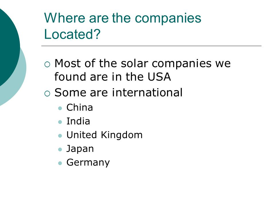 Where are the companies Located.