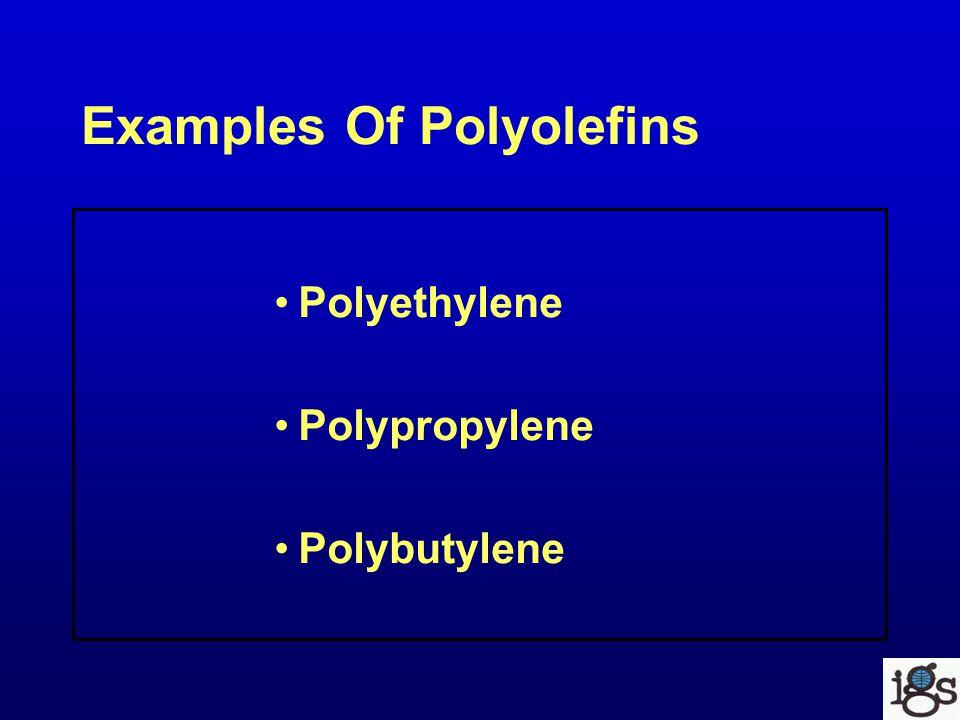 Examples Of Polyolefins Polyethylene Polypropylene Polybutylene