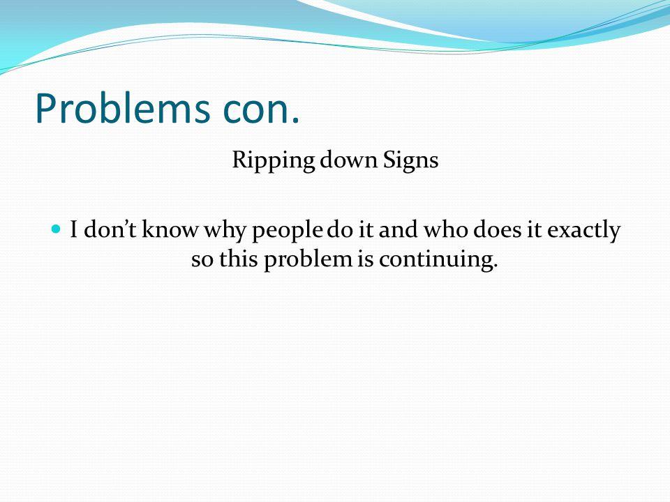 Problems con.