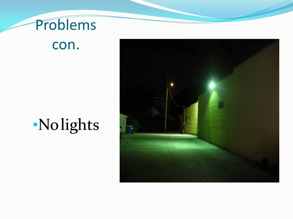 Problems con. No lights