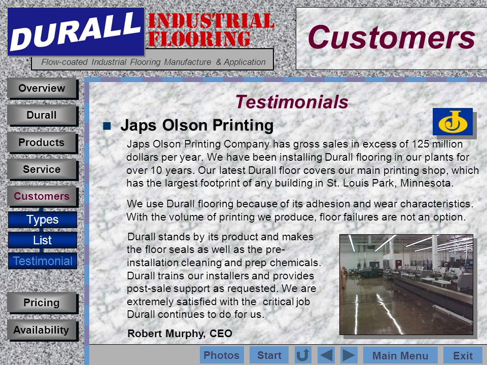 INDUSTRIAL FLOORING Flow-coated Industrial Flooring Manufacture & Application Main MenuExit Start Photos Japs Olson Printing Japs Olson Printing Company has gross sales in excess of 125 million dollars per year.
