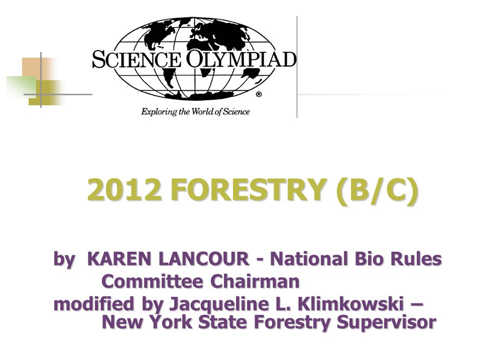 2012 FORESTRY (B/C) 2012 FORESTRY (B/C) by KAREN LANCOUR - National Bio Rules Committee Chairman modified by Jacqueline L.