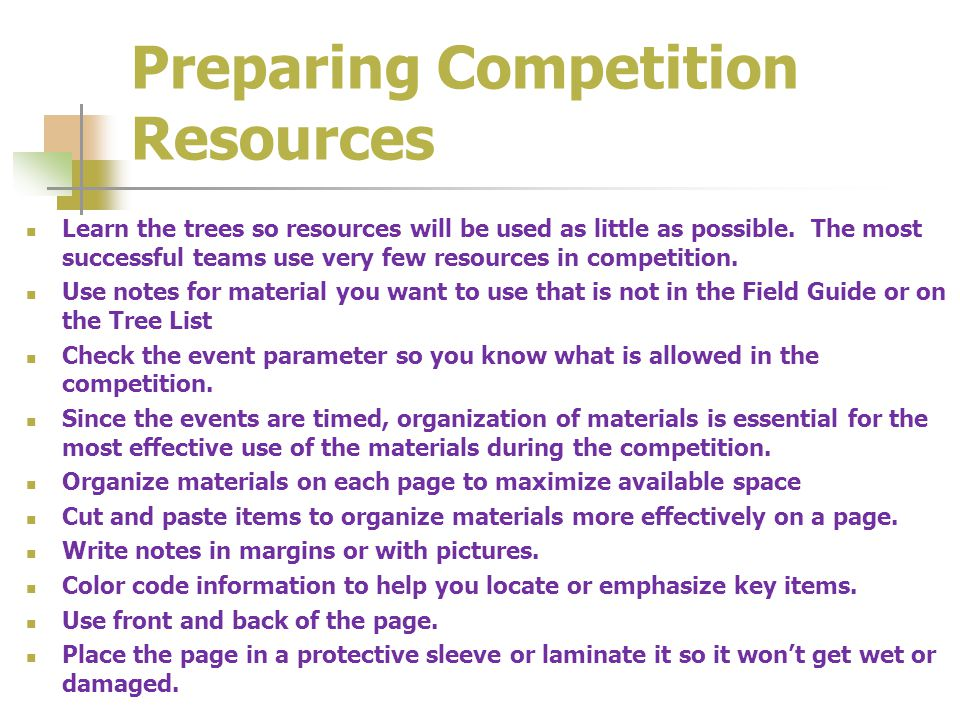 Preparing Competition Resources Learn the trees so resources will be used as little as possible.