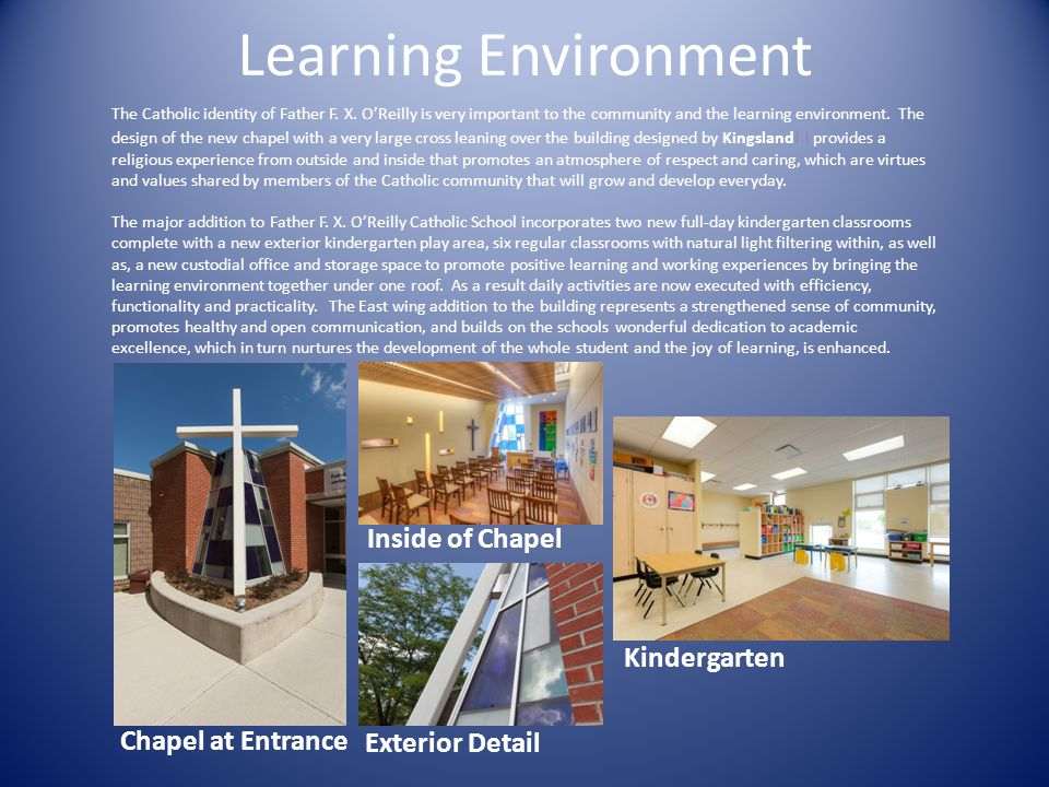 Chapel at Entrance Learning Environment The Catholic identity of Father F.