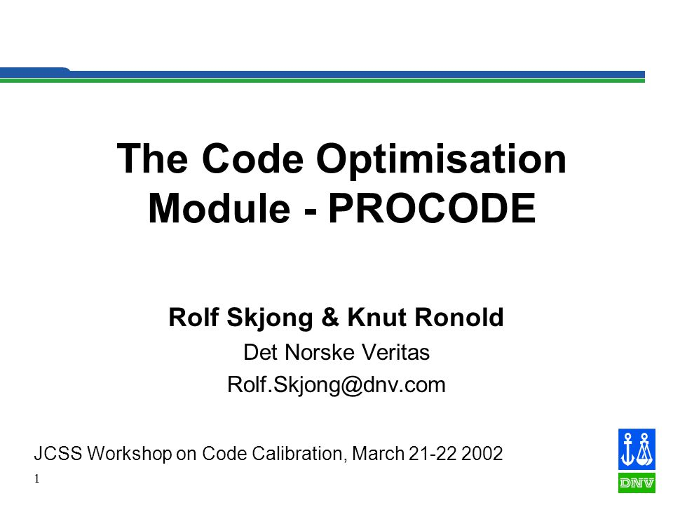 2 PROCODE PROCODE was developed in the early nineties in the Reliability of Marine Structures Project..