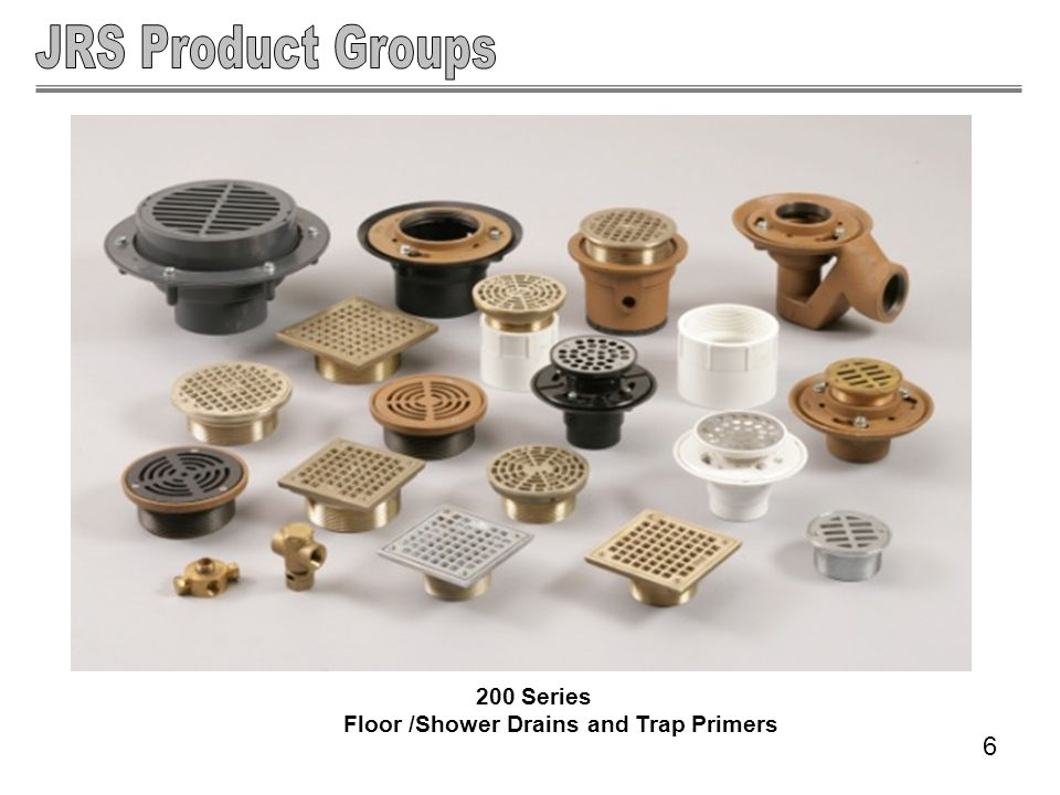 200 Series Floor /Shower Drains and Trap Primers 6
