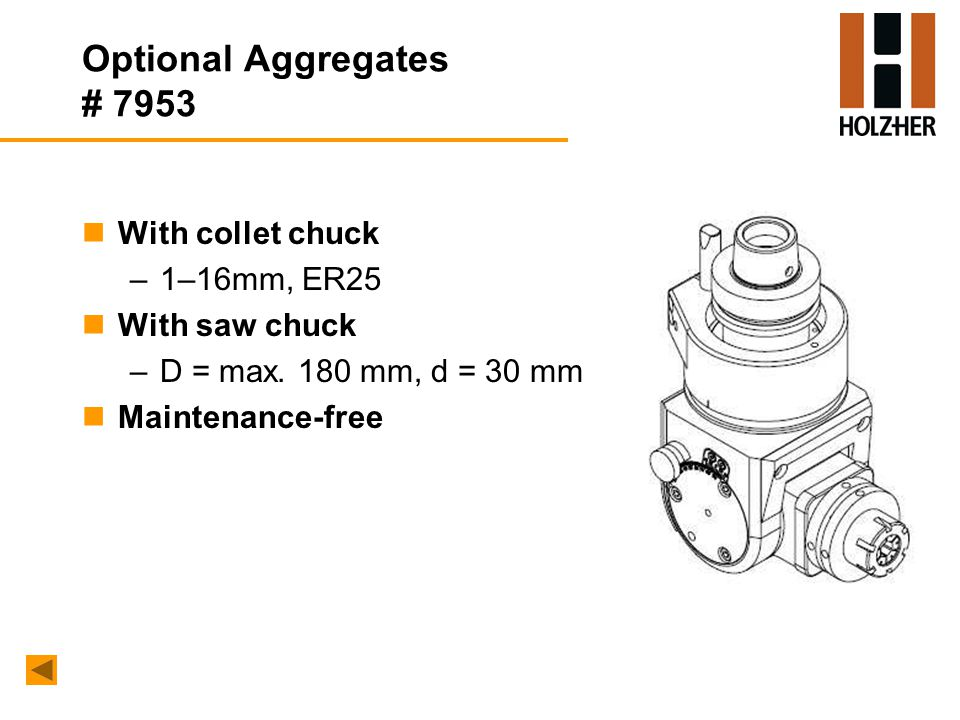 Optional Aggregates # 7953 nWith collet chuck –1–16mm, ER25 nWith saw chuck –D = max.