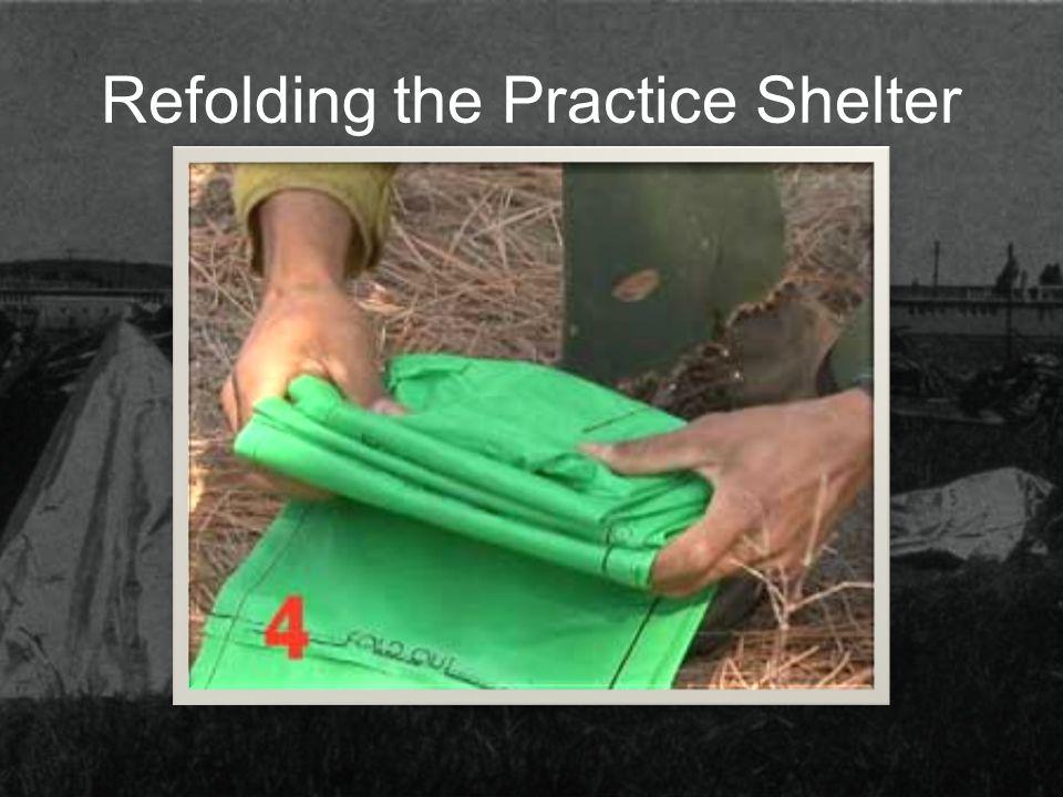 Refolding the Practice Shelter