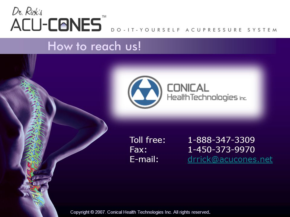 How to reach us. Copyright © 2007. Conical Health Technologies Inc.