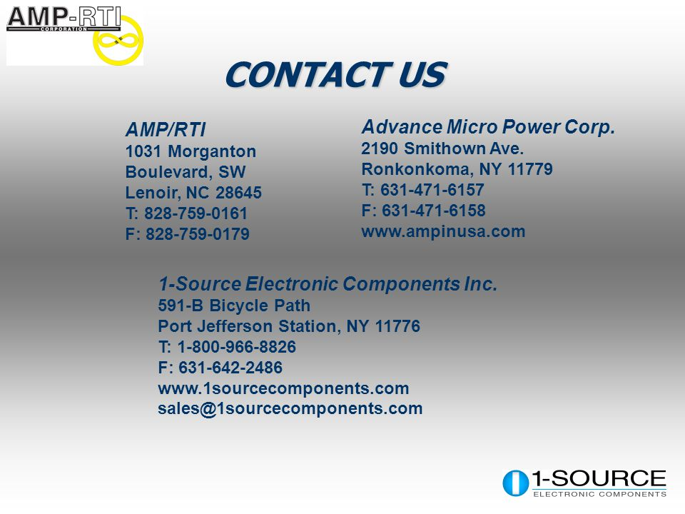 CONTACT US AMP/RTI 1031 Morganton Boulevard, SW Lenoir, NC T: F: Advance Micro Power Corp.