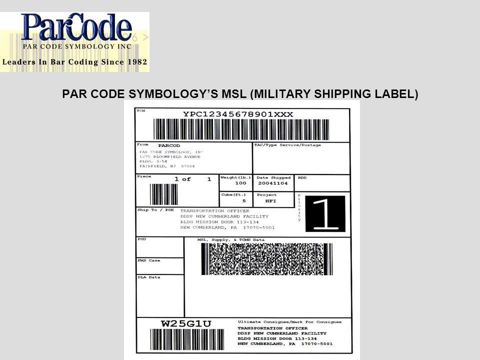PAR CODE SYMBOLOGYS MSL (MILITARY SHIPPING LABEL)