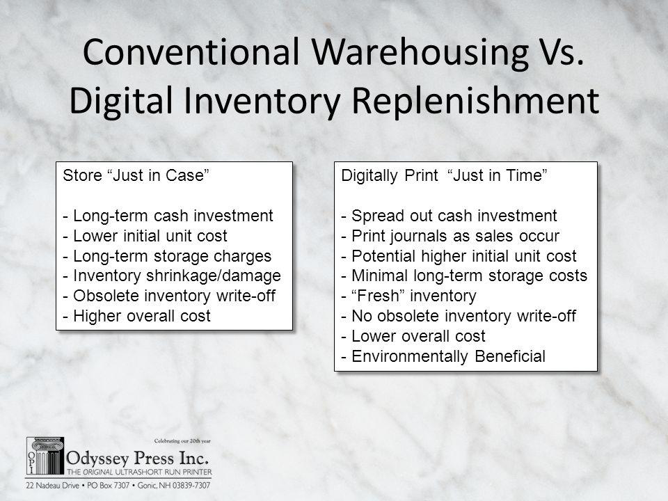 Conventional Warehousing Vs.