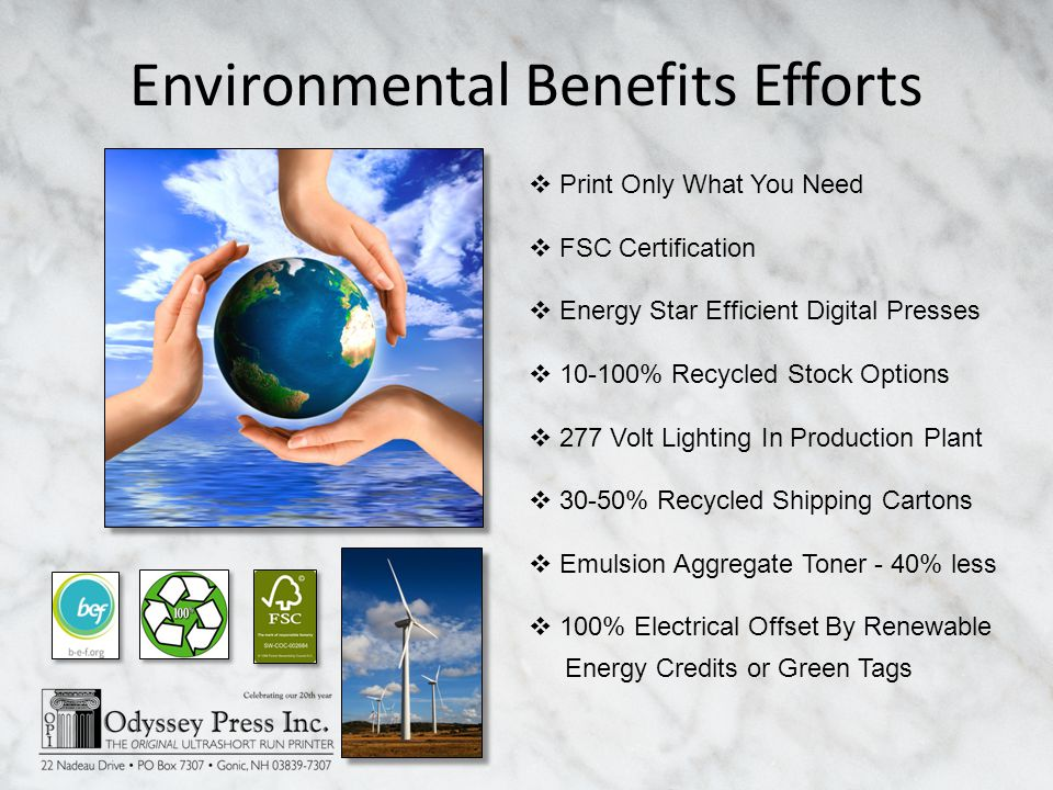 Environmental Benefits Efforts Print Only What You Need FSC Certification Energy Star Efficient Digital Presses 10-100% Recycled Stock Options 277 Vol