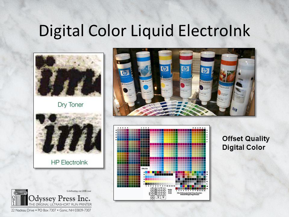 Digital Color Liquid ElectroInk Offset Quality Digital Color