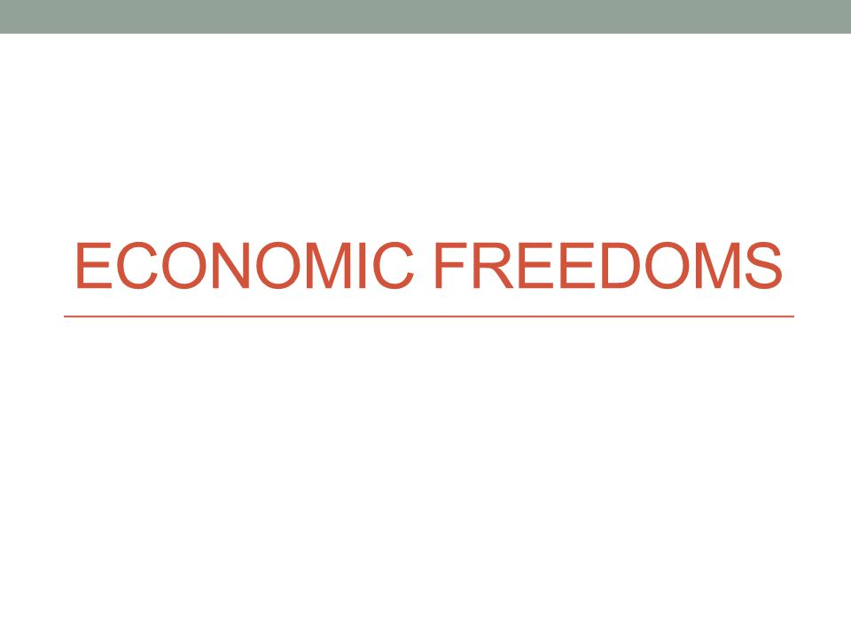 ECONOMIC FREEDOMS