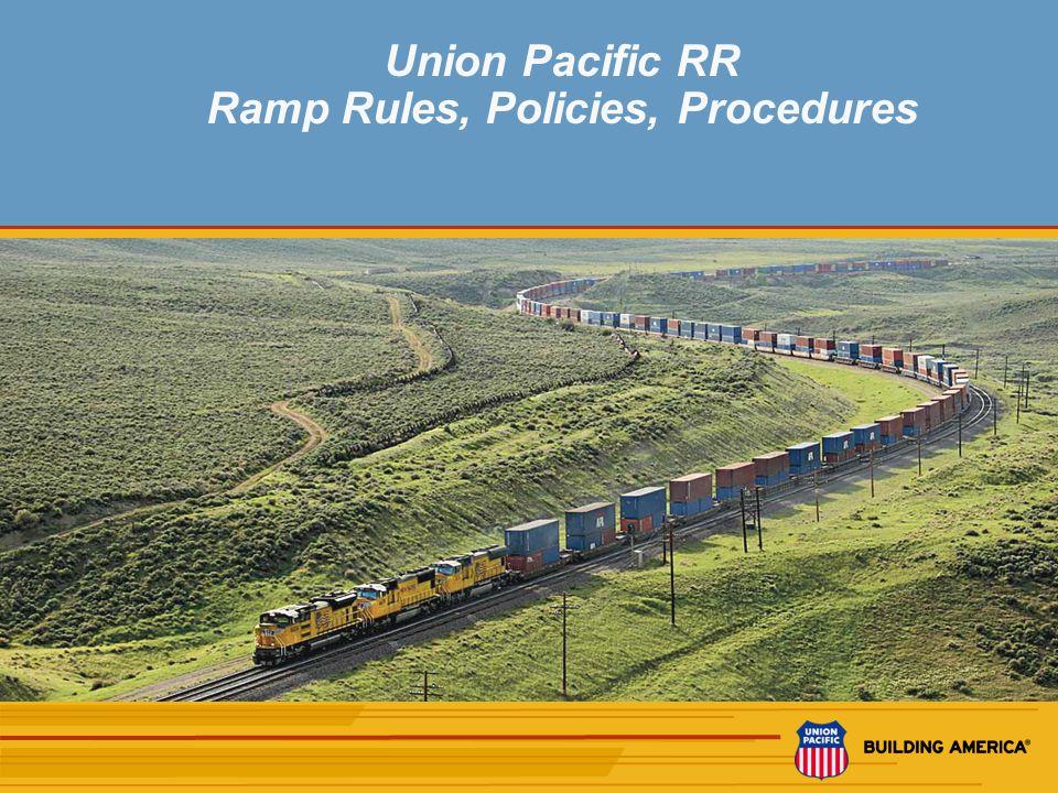 12 UPRR Ramp Rules, Policies, Procedures