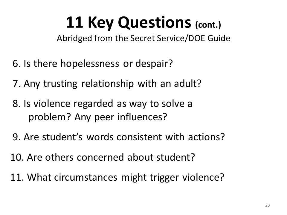 11 Key Questions (cont.) Abridged from the Secret Service/DOE Guide 6.