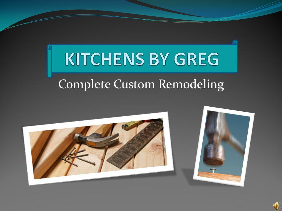 Complete Custom Remodeling