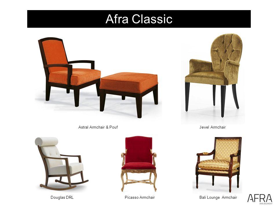 Afra Classic Bali Lounge ArmchairDouglas DRLPicasso Armchair Astral Armchair & PoufJewel Armchair