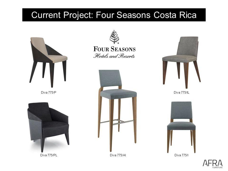Current Project: Four Seasons Costa Rica Diva 775/AIDiva 775/I Diva 775/ILDiva 775/P Diva 775/PL