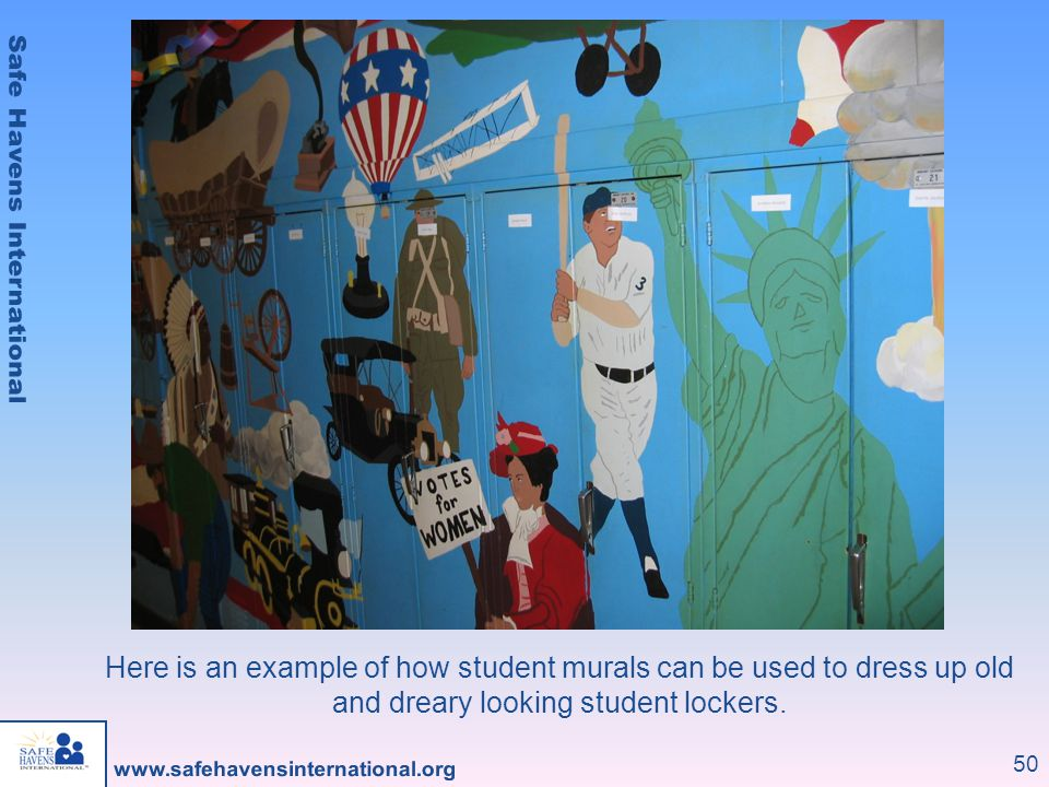 50 Here is an example of how student murals can be used to dress up old and dreary looking student lockers.