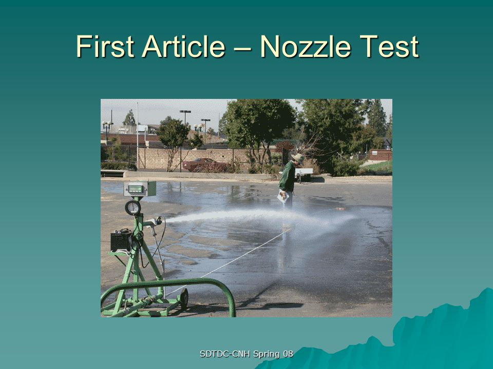SDTDC-CNH Spring 08 First Article – Nozzle Test