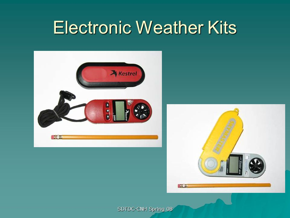SDTDC-CNH Spring 08 Electronic Weather Kits