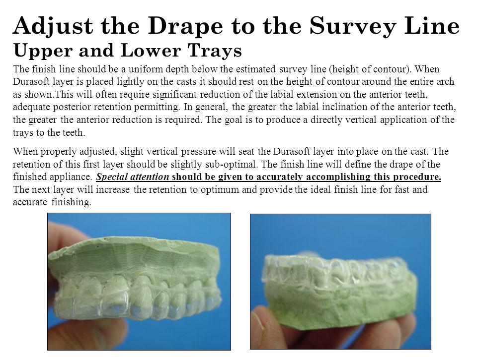 Adjust the Drape to the Survey Line The finish line should be a uniform depth below the estimated survey line (height of contour).
