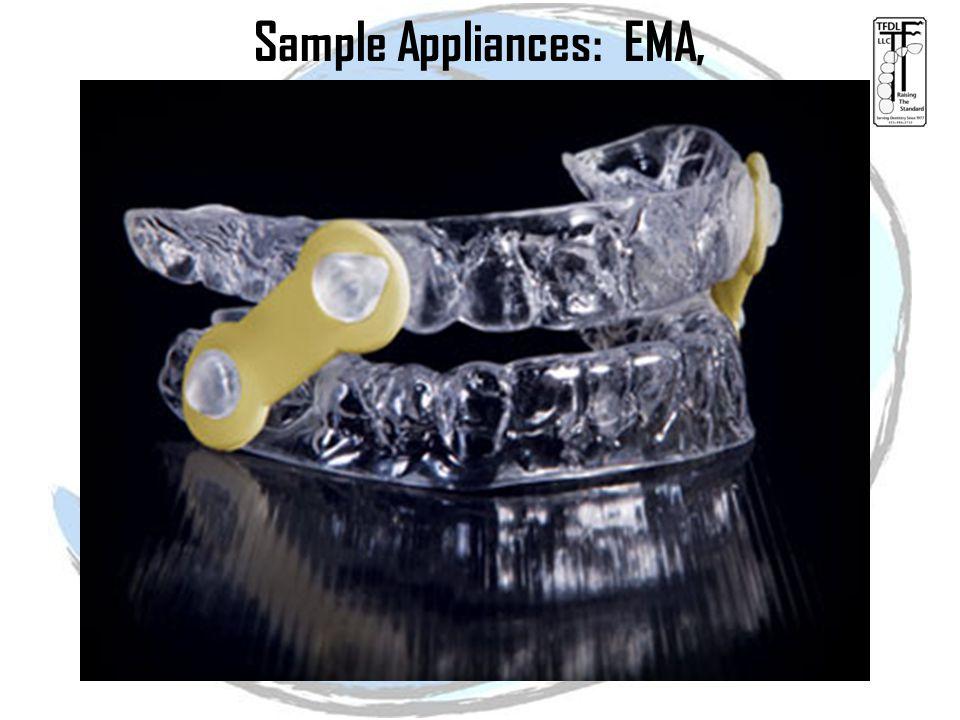 Sample Appliances: EMA,