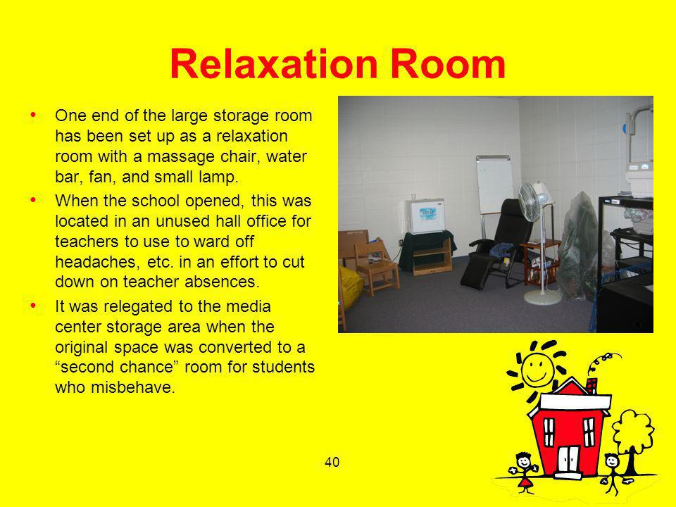 40 Relaxation Room One end of the large storage room has been set up as a relaxation room with a massage chair, water bar, fan, and small lamp. When t