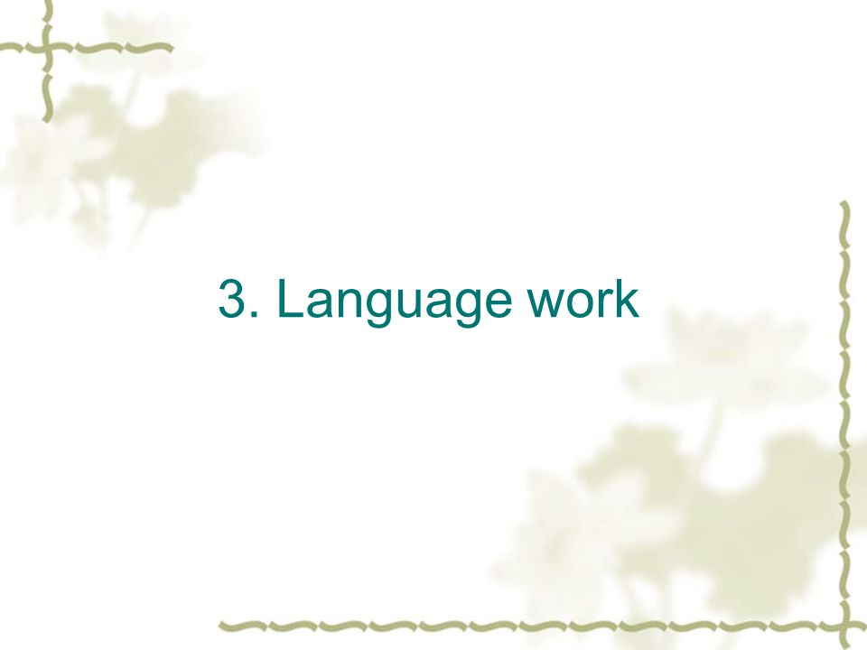 3. Language work