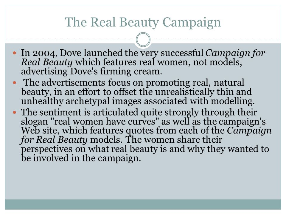 The Campaign in Canada In November 2005, casting agents representing Dove Canada were in Halifax, Montreal, Ottawa, Toronto, Calgary and Vancouver to find a new group to participate in print and TV ads.
