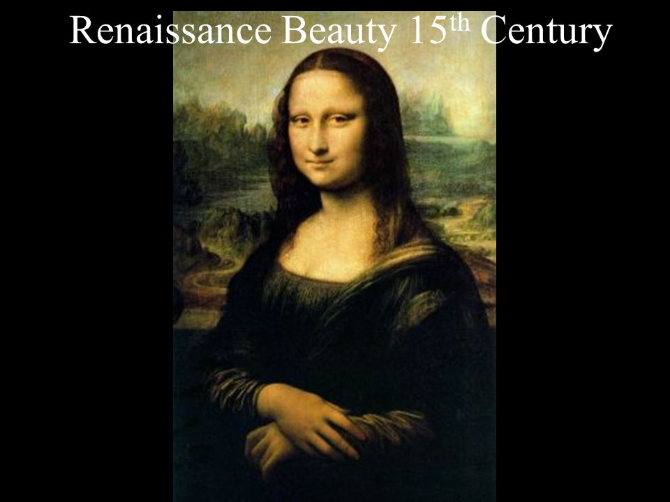 Renaissance Beauty 15 th Century