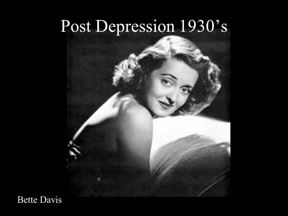 Post Depression 1930s Bette Davis