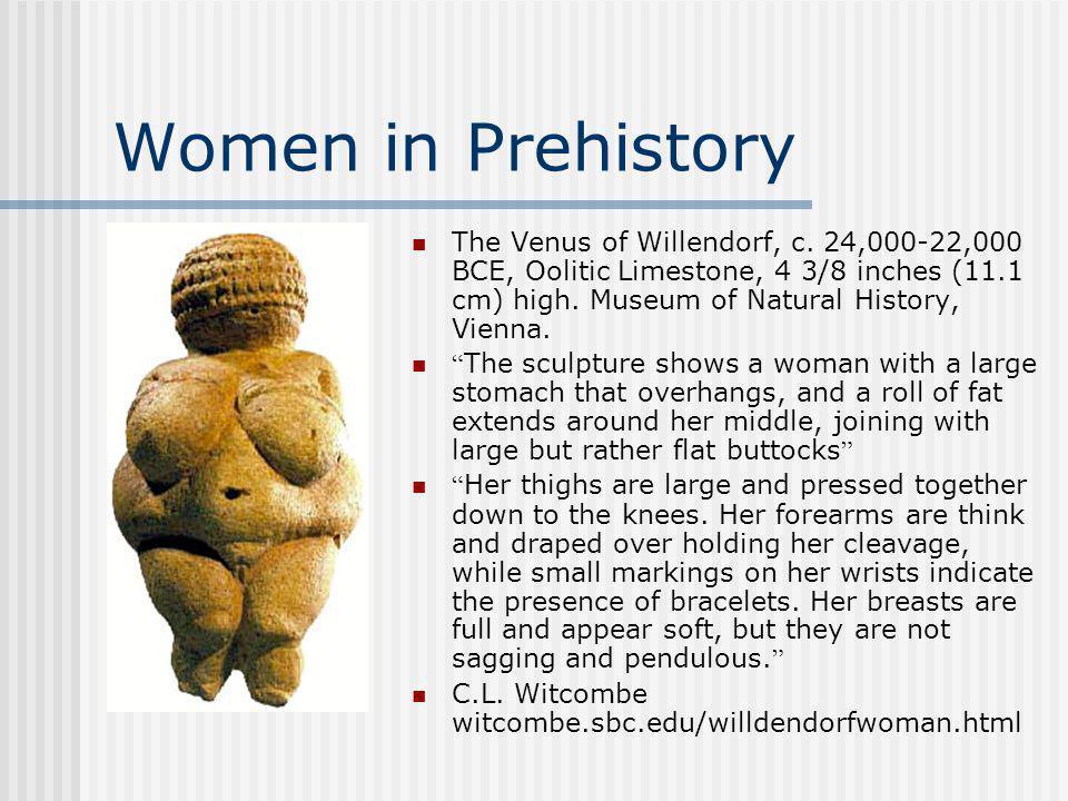Women in Prehistory The Venus of Willendorf, c.