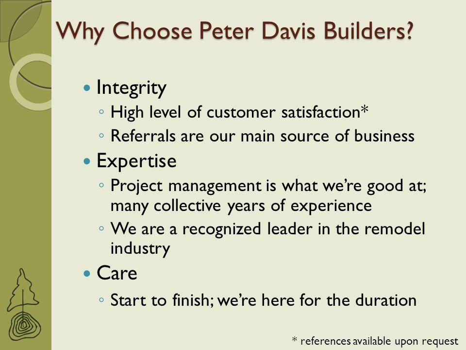 Why Choose Peter Davis Builders.