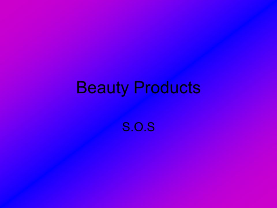 Beauty Products S.O.S
