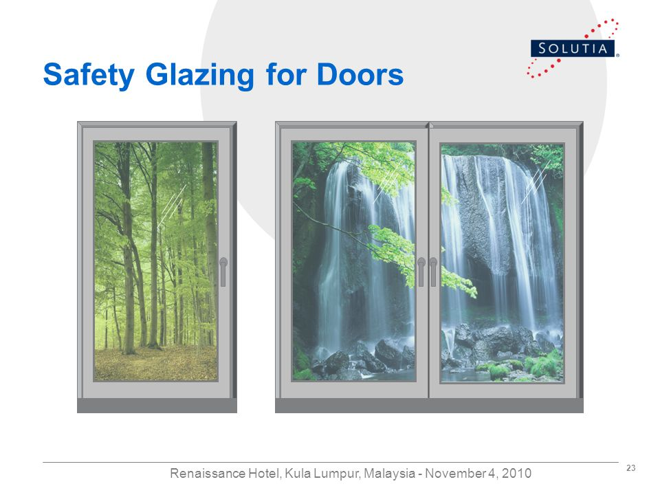 23 Renaissance Hotel, Kula Lumpur, Malaysia - November 4, 2010 Safety Glazing for Doors