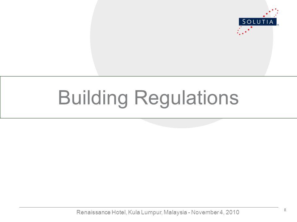 8 Renaissance Hotel, Kula Lumpur, Malaysia - November 4, 2010 Building Regulations