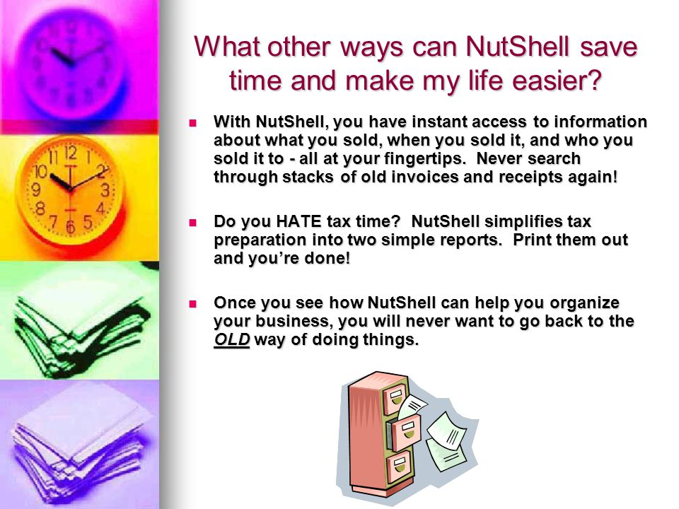 What other ways can NutShell save time and make my life easier.