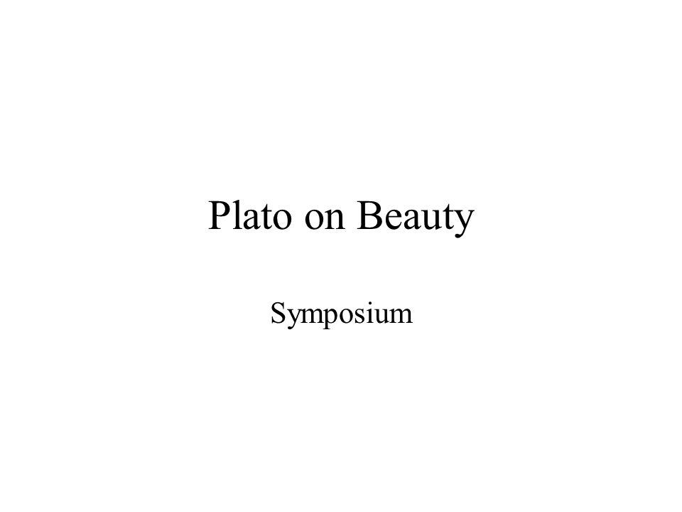 Plato on Beauty Symposium