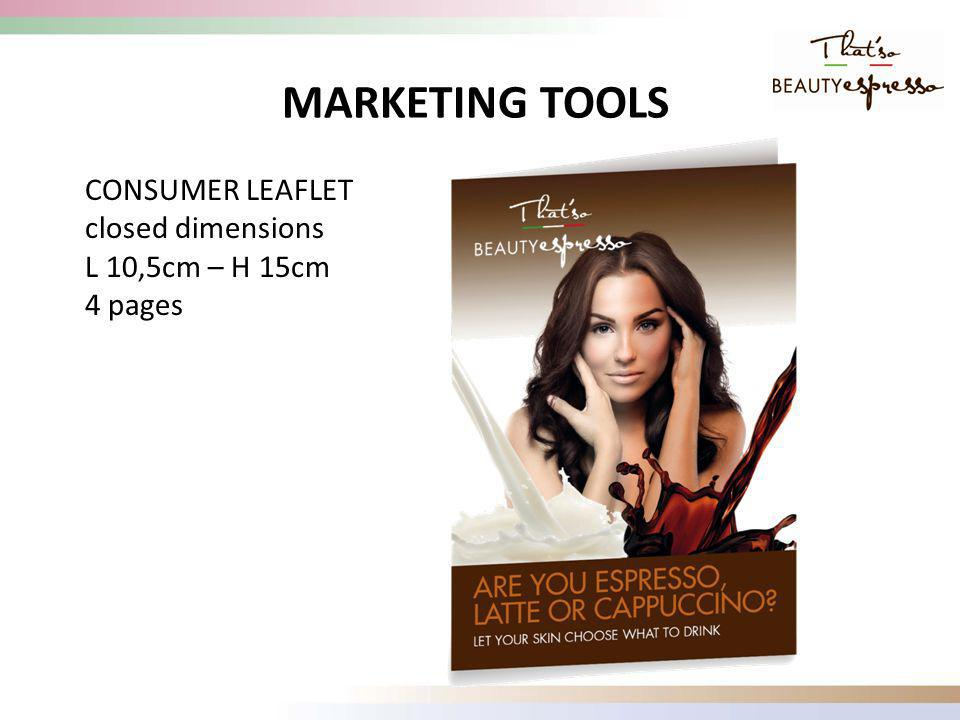 CONSUMER LEAFLET closed dimensions L 10,5cm – H 15cm 4 pages MARKETING TOOLS