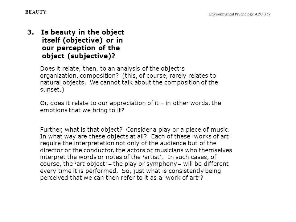 Environmental Psychology ARC 359 BEAUTY 3.