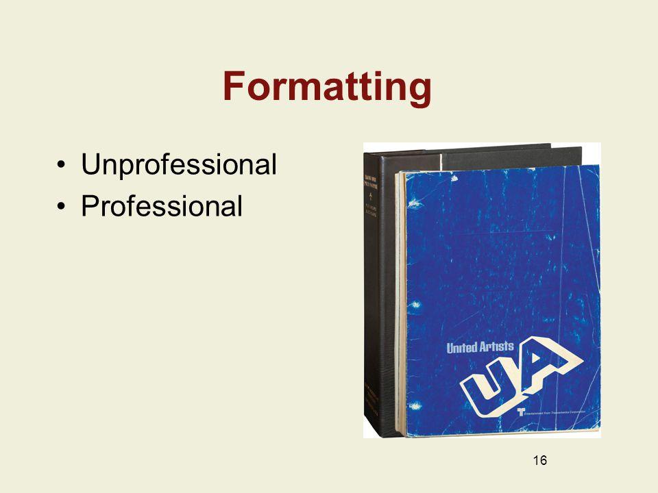 Formatting Unprofessional Professional 16