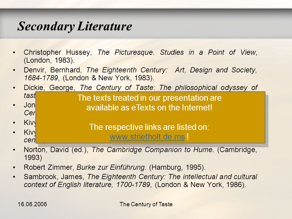 16.06.2006The Century of Taste Secondary Literature Christopher Hussey, The Picturesque. Studies in a Point of View, (London, 1983). Denvir, Bernhard,