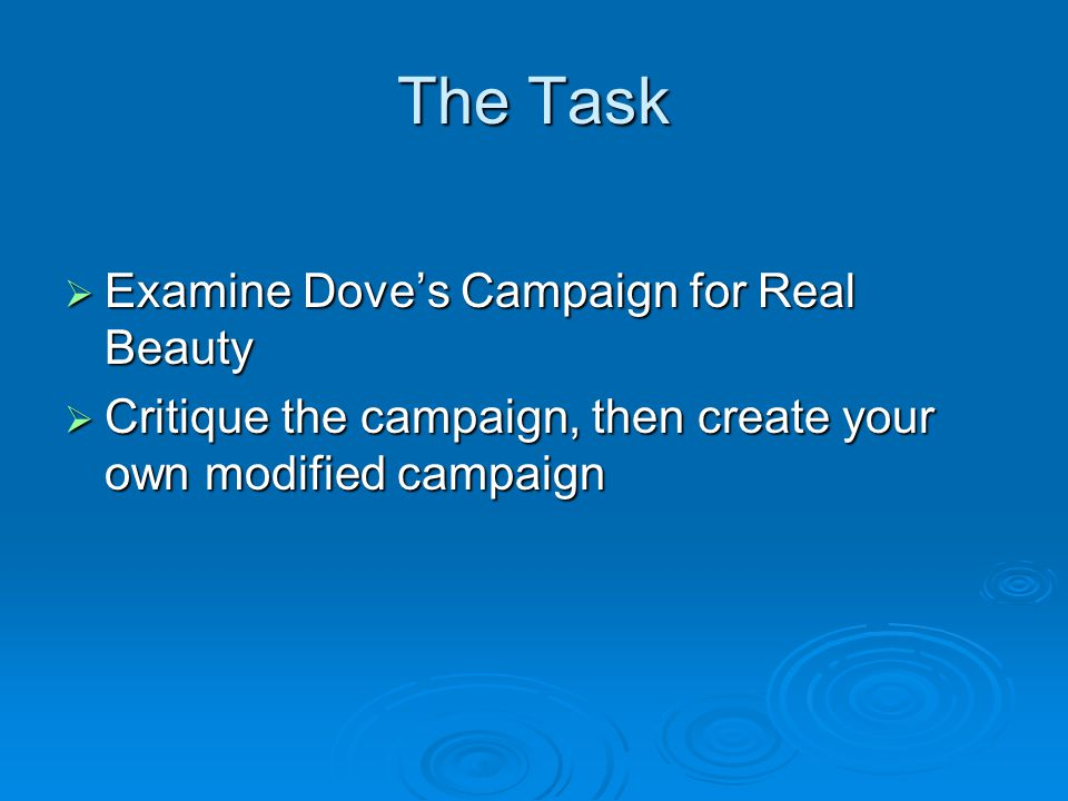 Dove The Campaign for Real Beauty